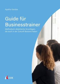 Guide für Businesstrainer von Gandaa,  Agathe Maria