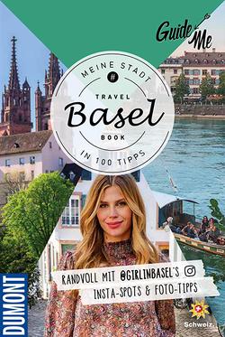 GuideMe Travelbook Basel von Getreuer,  Magdalena