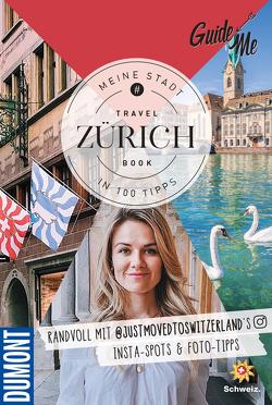 GuideMe TravelBook Zürich von Topalo,  Larisa