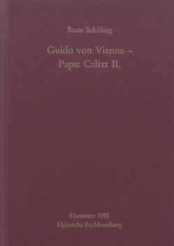 Guido von Vienne – Papst Calixt II. von Schilling,  Beate
