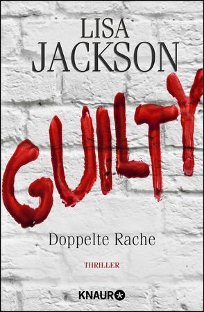 Guilty – Doppelte Rache von Jackson,  Lisa, Lake-Zapp,  Kristina