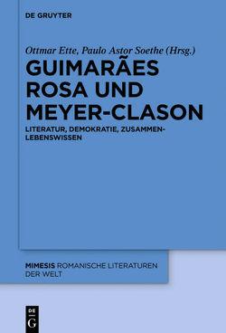 Guimarães Rosa und Meyer-Clason von Ette,  Ottmar, Soethe,  Paulo Astor