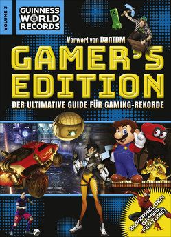 Guinness World Records Gamer's Edition Vol. 3 von Guinness World Records Ltd,  .