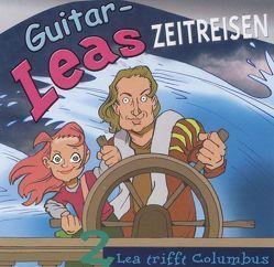 Guitar-Leas Zeitreisen von Bahro,  Wolfgang, Becker,  Barbara, Dramski,  Anna, Kerzel,  Joachim, Langer,  Norbert, Laube,  Anna, Lehmann,  Manfred, Rode,  Christian