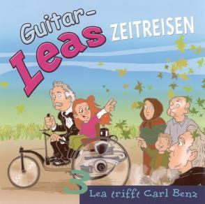 Guitar-Leas Zeitreisen von Bahro,  Wolfgang, Dramski,  Anna, Hildebrandt,  Frank, Laube,  Anna, Lemnitz,  Regina, Natalis,  Leo