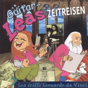 Guitar-Leas Zeitreisen von Bahro,  Wolfgang, Bengsch,  Hubertus, Dramski,  Anna, Laube,  Anna