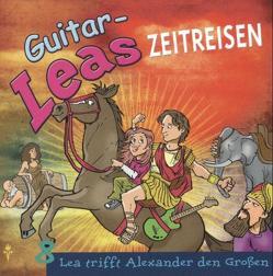 Guitar-Leas Zeitreisen von Bahro,  Wolfgang, Böll,  Nicolas A, Dramski,  Anna, Eichel,  Kaspar, Laube,  Anna, Schmitz,  Tilo