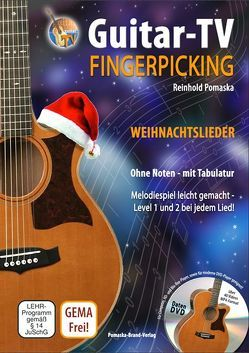 Guitar-TV: Fingerpicking – Weihnachtslieder (mit DVD) von Krause,  Martina, Pomaska,  Reinhold