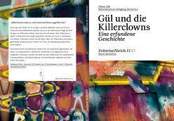 Gül und die Killerclowns, eine erfundene Geschichte von Becker,  Franziska, Jürgmeier,  -, Maurus,  Chantal