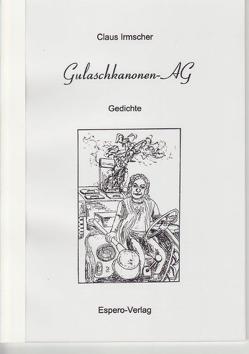 Gulaschkanonen-AG von Irmscher,  Claus
