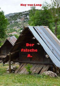 Gulet / Der falsche A. von von Lang,  Kay