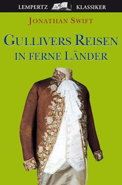 Gullivers Reisen von Swift,  Jonathan