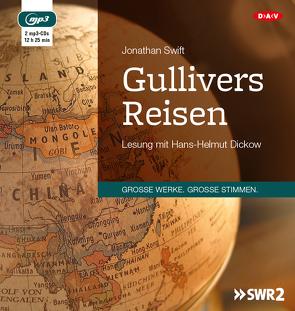 Gullivers Reisen (2 mp3-CDs) von Dickow,  Hans-Helmut, Hansen,  Kurt Heinrich, Swift,  Jonathan