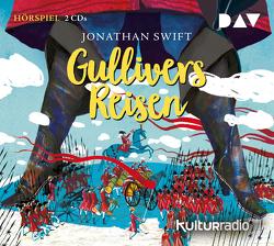 Gullivers Reisen von Antolini,  Victoria, Krauss,  Helmut, Nottke,  Joachim, Ptok,  Friedhelm, Swift,  Jonathan, Thormann,  Jürgen, u.v.a.
