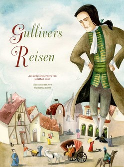 Gullivers Reisen von Rossi,  Francesca