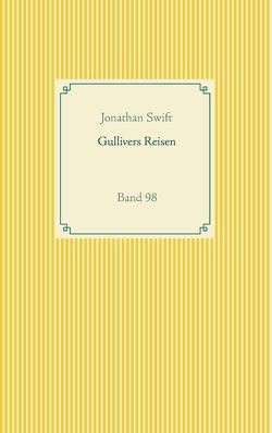 Gullivers Reisen von Swift,  Jonathan