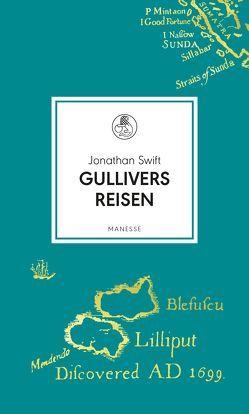 Gullivers Reisen von Schuenke,  Christa, Swift,  Jonathan