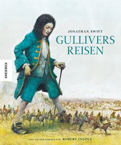 Gullivers Reisen von Ingpen,  Robert, Swift,  Jonathan