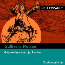 Gullivers Reisen – neu erzählt von Richter,  Ilja, Swift,  Jonathan