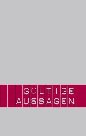 Gültige Aussagen von Haarmann,  Petra, Ulrich,  Jörg, Wallner,  Gerold