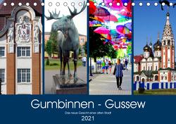 Gumbinnen – Gussew. Das neue Gesicht einer alten Stadt (Tischkalender 2021 DIN A5 quer) von von Loewis of Menar,  Henning