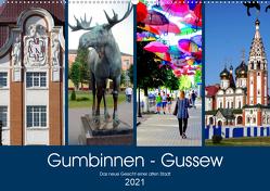 Gumbinnen – Gussew. Das neue Gesicht einer alten Stadt (Wandkalender 2021 DIN A2 quer) von von Loewis of Menar,  Henning