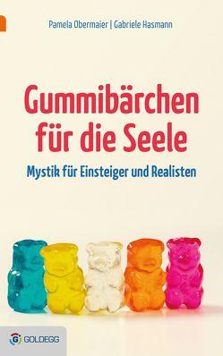 Gummibärchen für die Seele von Hasmann,  Gabriele, Obermaier,  Pamela