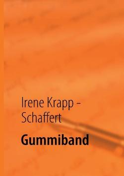 Gummiband von Donges,  Stefan, Krapp - Schaffert,  Irene