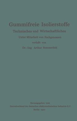 Gummifreie Isolierstoffe von Sommerfeld,  Arthur