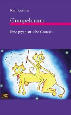 Gumpelmann von Bortfeldt,  Barbara, Koehler,  Karl