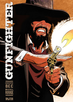 Gunfighter. Band 1 von Bec,  Christophe, Rouge,  Michel