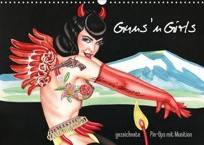Guns `n Girls – gezeichnete Pin-Ups mit Munition (Wandkalender 2018 DIN A3 quer) von Horwath,  Sara