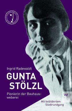 Gunta Stölzl von Radewald,  Ingrid