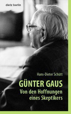 Günter Gaus von Schütt,  Hans-Dieter