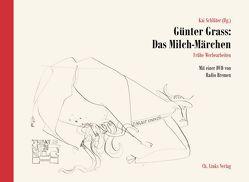 Günter Grass: Das Milch-Märchen von Schlüter,  Kai