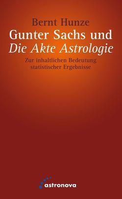 """Gunter Sachs und """"Die Akte Astrologie"""" von Hunze,  Bernt"""