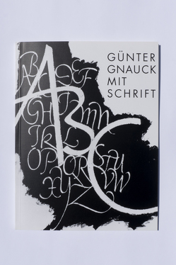 Günther Gnauck Mit Schrift von Gnauck,  Günther, Langenhagen,  Johannes, Luckner-Bien,  Renate