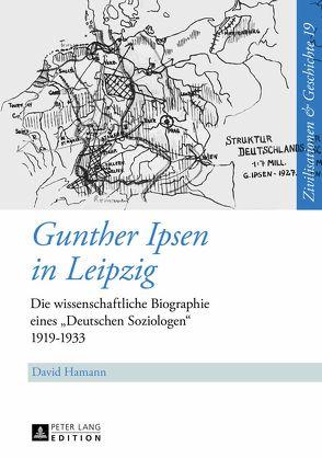 Gunther Ipsen in Leipzig von Hamann,  David