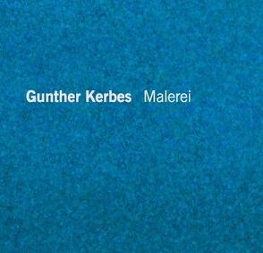 Gunther Kerbes Malerei von Kerbes,  Gunther