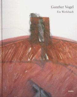 Gunther Vogel – Werkbuch von Brügel,  Eberhard, Heidenreich,  Wolfgang