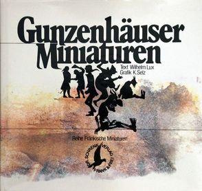 Gunzenhäuser Miniaturen von Lux,  Wilhelm, Schrenk,  Johann, Selz,  Klaus