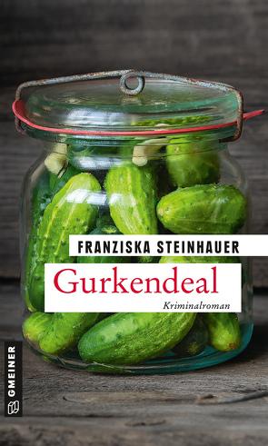Gurkendeal von Steinhauer,  Franziska