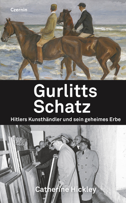 Gurlitts Schatz von Hickley,  Catherine