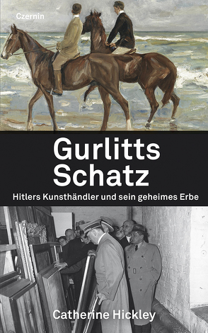 Gurlitts Schatz von Fleischanderl,  Karin, Hickley,  Catherine