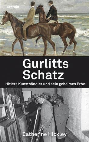 Gurlitts Schatz von Fleischanderl,  Karin, Hickley,  Catherine