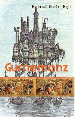 Gurnemanz von Glatz,  Helmut, Glatz,  Thomas