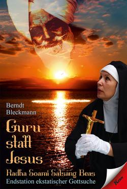 Guru statt Jesus von Bleckmann,  Berndt