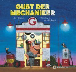 Gust der Mechaniker von Rometsch,  Martin, Timmers,  Leo