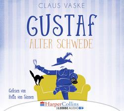 Gustaf. Alter Schwede von Sinnen,  Hella von, Vaske,  Claus