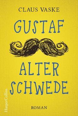 Gustaf. Alter Schwede von Vaske,  Claus
